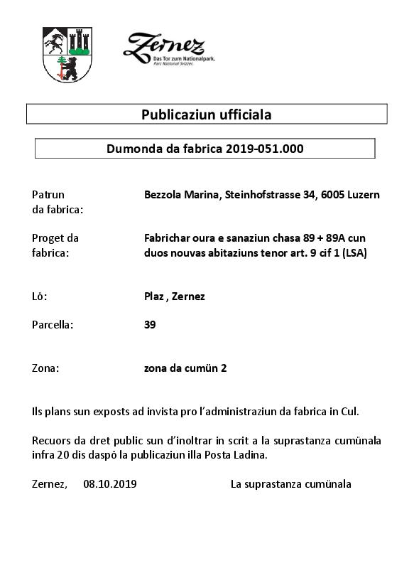 Bezzola Marina - fabrichar oura e sanaziun chasa 89 + 89A - parcella 39 | Zernez