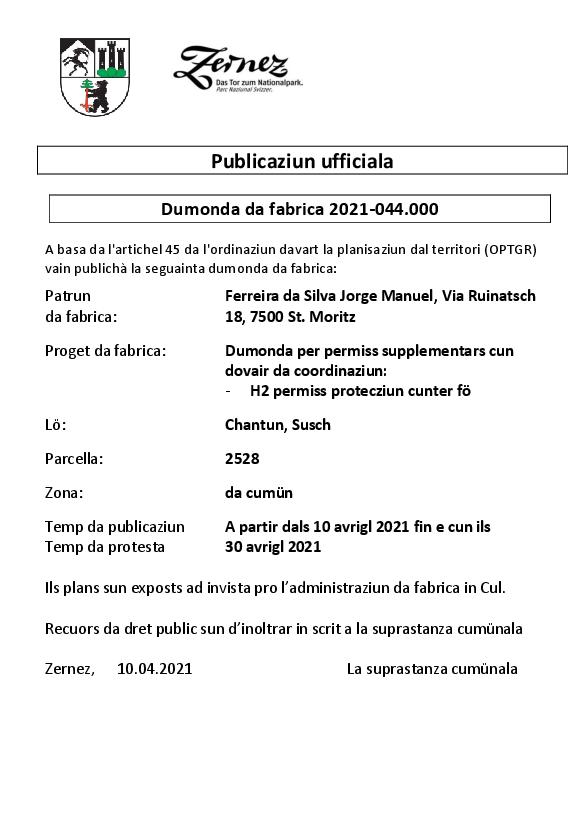 Ferreira da Silva Jorge Manuel - dumonda per permiss supplementars - parcella 2528 | Susch
