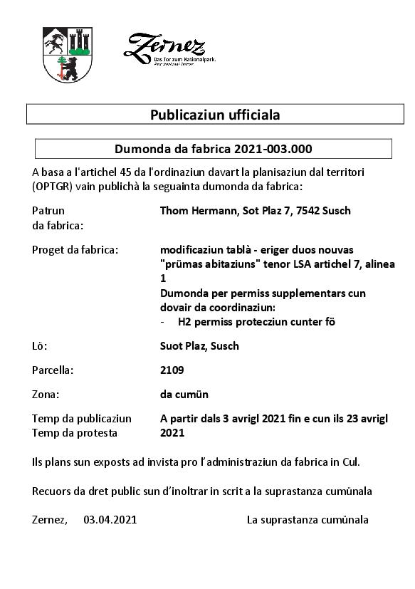 Thom Hermann - modificaziun tabla - eriger duos nouvas pruemas abitaziuns - parcella 2109 | Susch